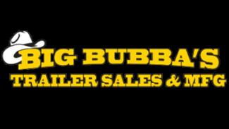 Big Bubba's Trailer Sales & MFG